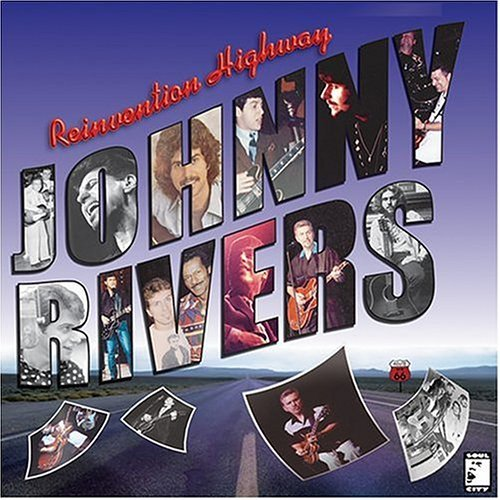 Rivers Johnny Reinvention Highway