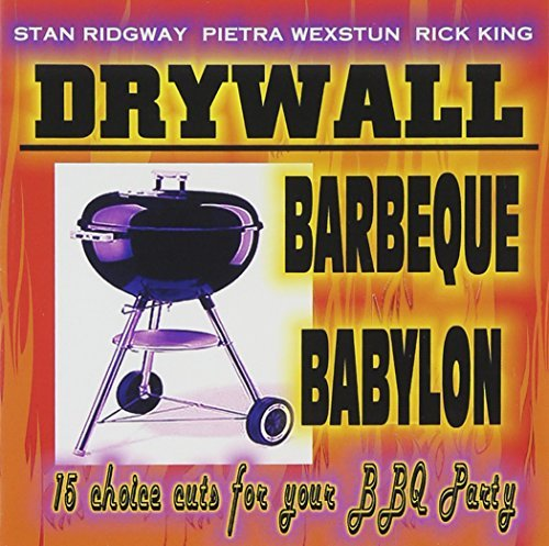 Ridgway Stan & Drywall Barbeque Babylon
