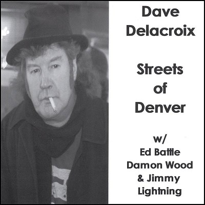 Delacroix Dave Streets Of Denver