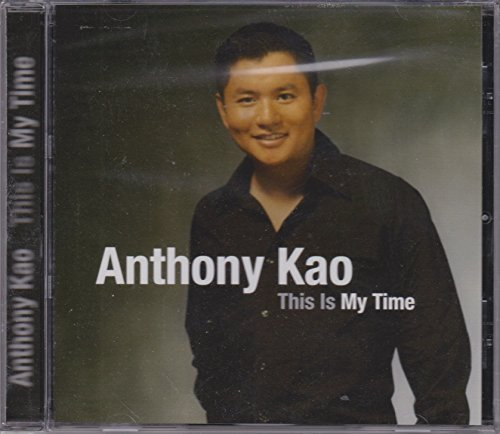 Anthony Kao This Is My Time