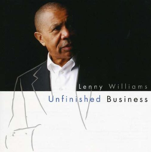 Lenny Williams Unfinished Business