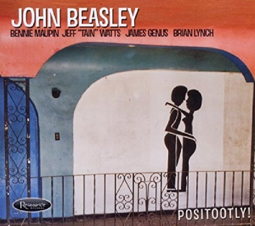 John Beasley Positootly!