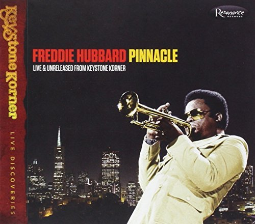 Freddie Hubbard Pinnacle Live & Unrelease