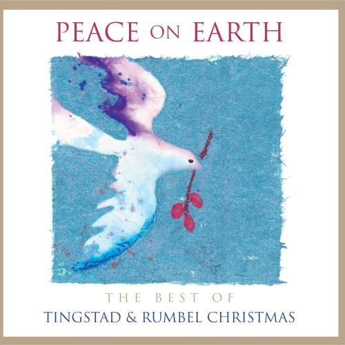 Tingstad & Rumbel Peace On Earth
