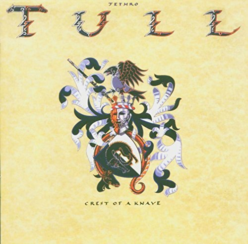 Jethro Tull Crest Of A Knave Import Eu Crest Of A Knave