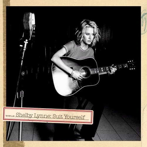 Shelby Lynne Suit Yourself
