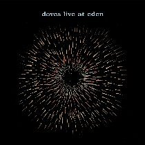 Doves Live From Eden