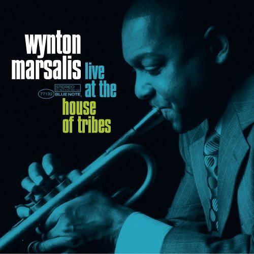 Wynton Marsalis Live At The House Of Tribes