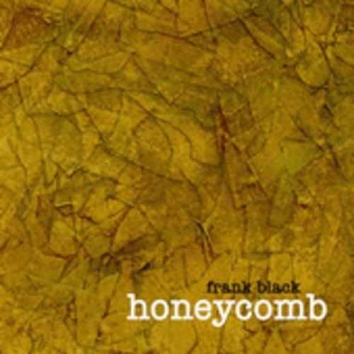 Frank Black Honeycomb