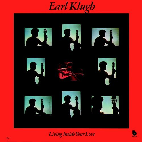 Earl Klugh Living Inside Your Love