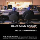 Blue Man Group Audio DVD Audio Audio