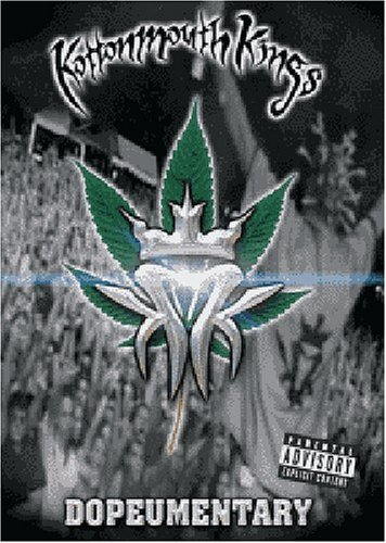 Kottonmouth Kings Dopeumentary Explicit Version
