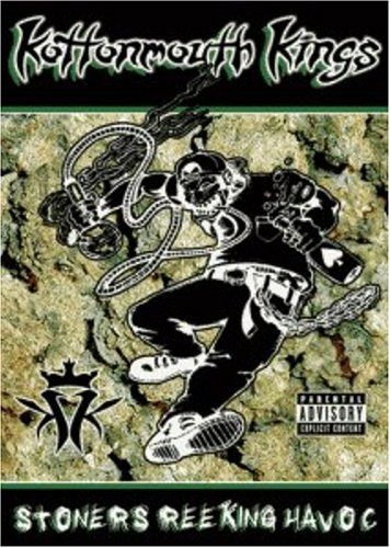 Kottonmouth Kings Stoners Reeking Havoc Explicit Version Stoners Reeking Havoc
