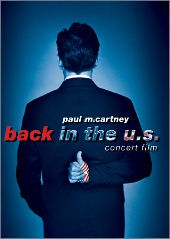Paul Mccartney Back In The U.S. Live 2002 Back In The U.S. Live 2002