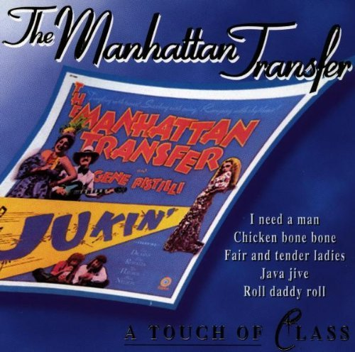 Manhattan Transfer Touch Of Class Import Nld