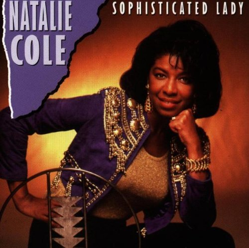 Natalie Cole Sophisticated Lady Import Nld