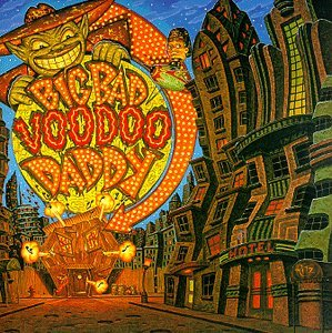Big Bad Voodoo Daddy Big Bad Voodoo Daddy