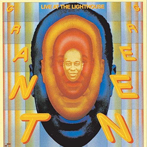 Grant Green Live At The Lighthouse