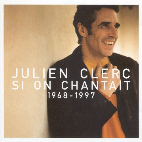 Julien Clerc Si On Chantait L'essentiel 196 Import Eu