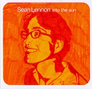 Lennon Sean Into The Sun