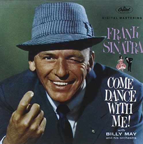 Frank Sinatra Come Dance With Me! Remastered