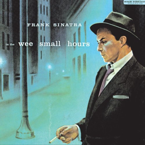 Frank Sinatra In The Wee Small Hours Remastered