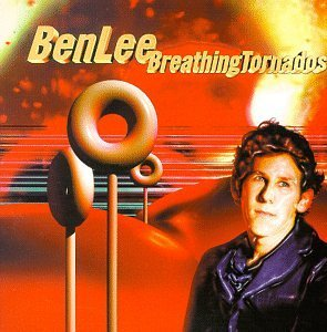 Ben Lee Breathing Tornados