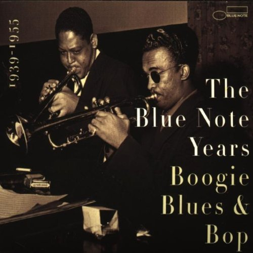 Blue Note Years Vol. 1 Boogie Woogie Blues & B Hines Monk Powell Quebec Davis Blue Note Years