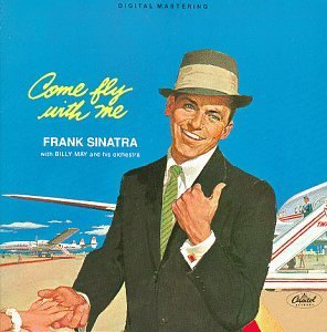Frank Sinatra Come Fly With Me Remastered