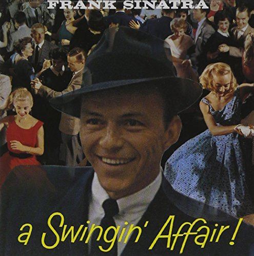 Frank Sinatra Swingin' Affair Remastered