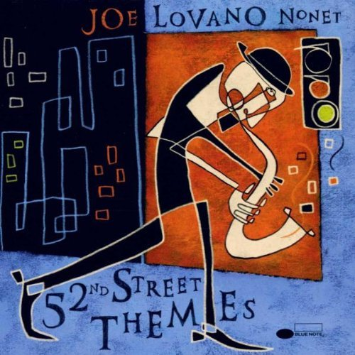 Joe Lovano 52nd Street Themes