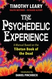Timothy Leary The Psychedelic Experience A Manual Based On The Tibetan Book Of The Dead