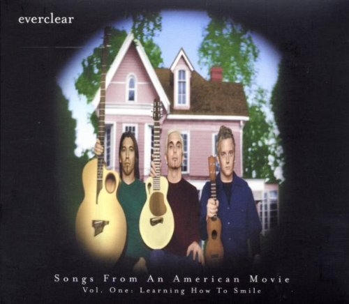 Everclear Vol. 1 Learning How To Smile Songs From An American Movie