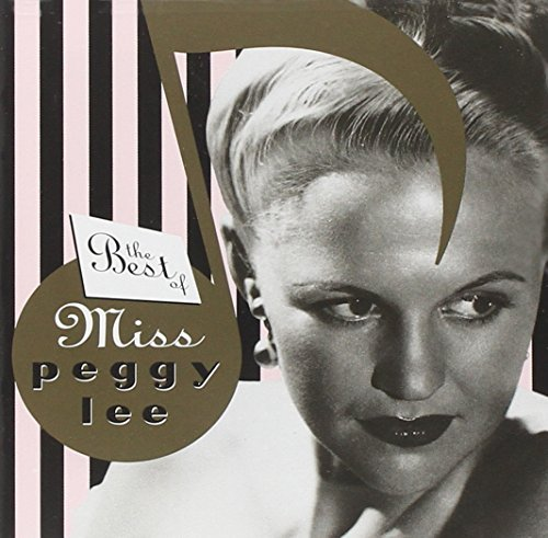 Peggy Lee Best Of Miss Peggy Lee