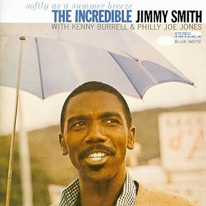Smith Jimmy Softly As A Summer Breeze Connoisseur