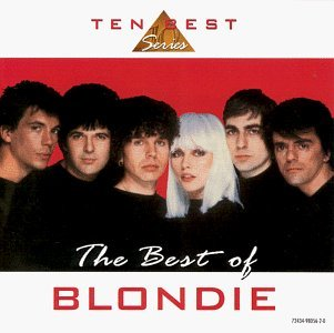 Blondie Best Of Blondie 10 Best