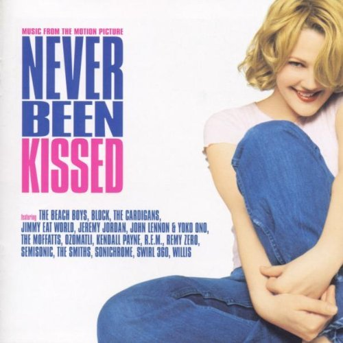 Never Been Kissed Soundtrack Semisonic R.E.M. Cardigans Smiths Block Sonichrome Willis