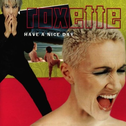 Roxette Have A Nice Day Import Arg
