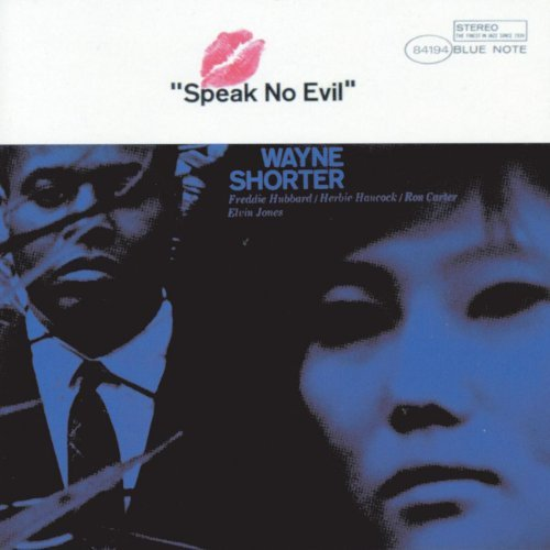 Wayne Shorter Speak No Evil Remastered Rudy Van Gelder Editions