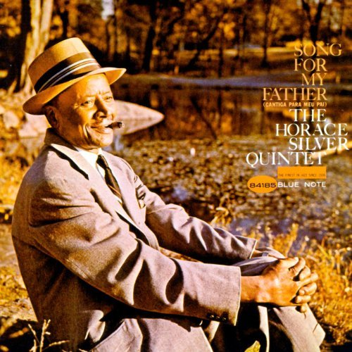 Horace Silver Song For My Father Remastered Rudy Van Gelder Editions