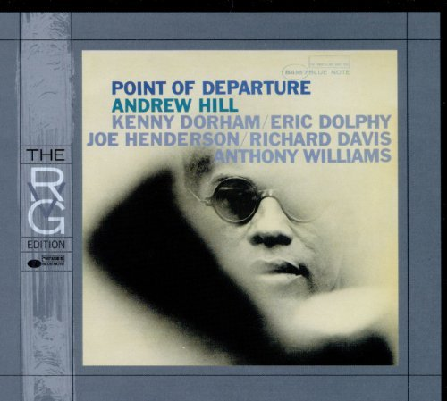 Andrew Hill Point Of Departure Remastered Rudy Van Gelder Editions