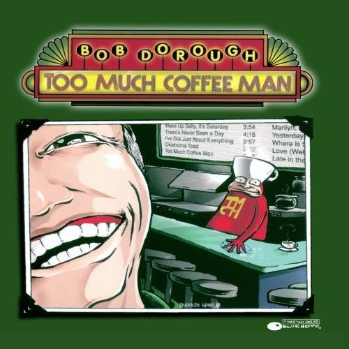 Bob Dorough Too Much Coffee Man