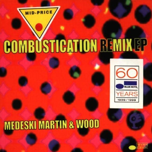 Medeski Martin Wood Combustication Remix Ep
