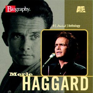 Merle Haggard A & E Biography
