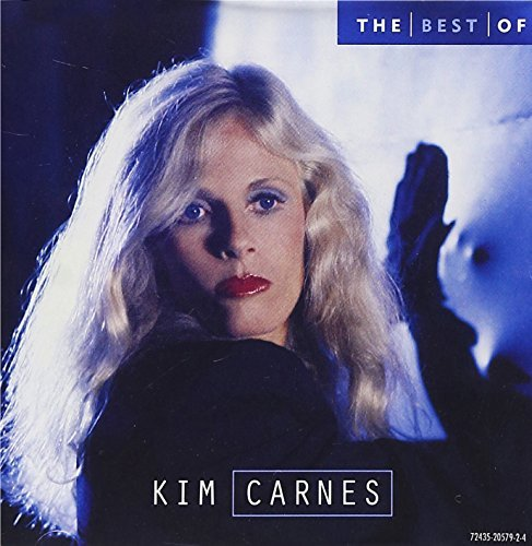 Kim Carnes Best Of Kim Carnes 10 Best