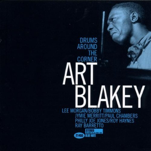 Art Blakey Drums Around The Corner Connoisseur