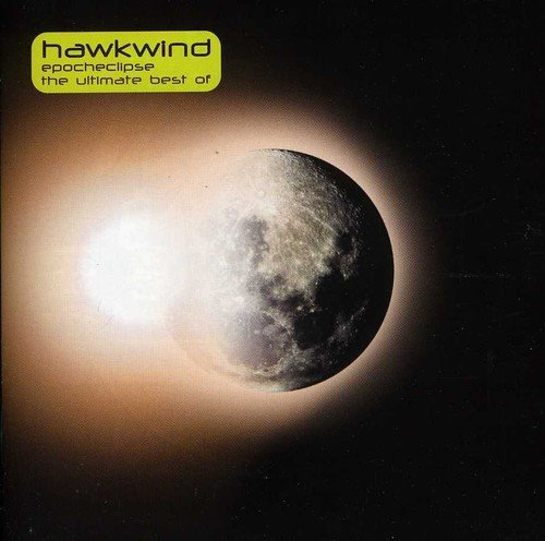 Hawkwind Epoch Eclipse Ultimate Best Of Import Gbr