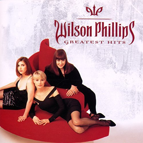 Wilson Phillips Greatest Hits