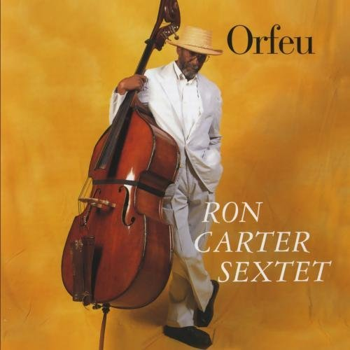 Ron Carter Orfeu
