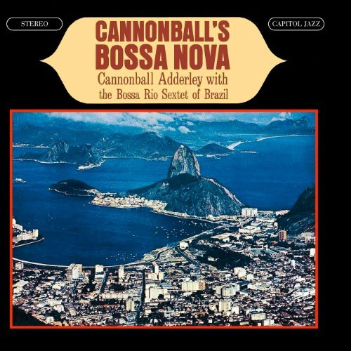 Cannonball Adderley Cannonball's Bossa Nova Remastered